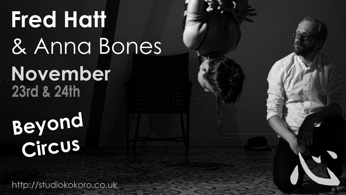 Fred Hatt & Anna Bones Beyond Circus Shibari Intensive workshop