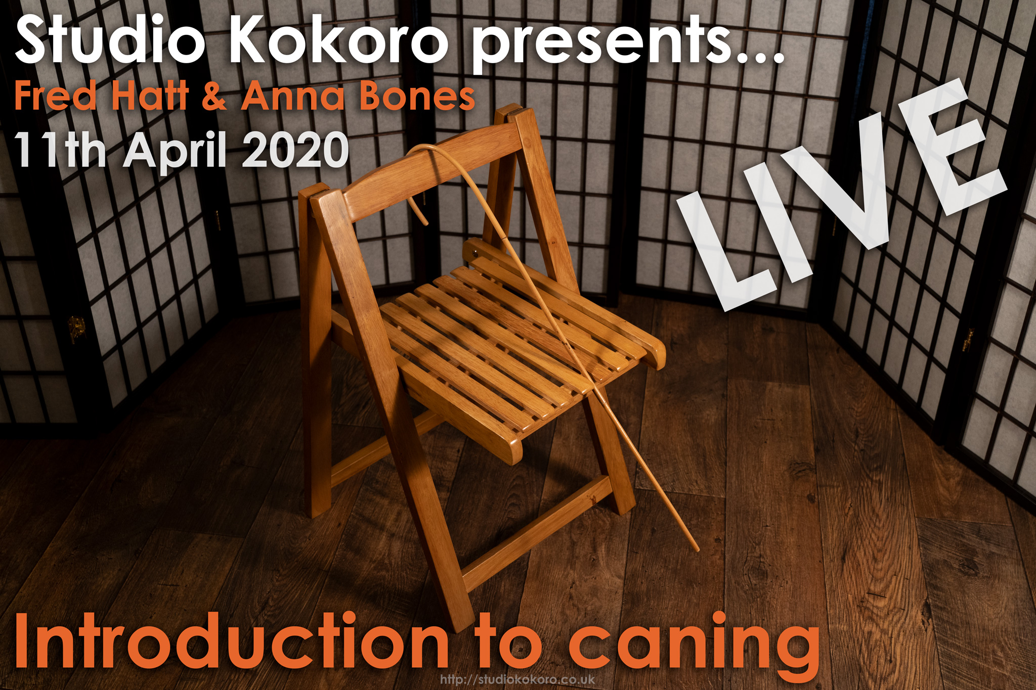 Studio Kokoro present Fred Hatt and Anna Bones Introduction to Caning Live